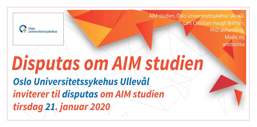 Oslo Universitetssykehus Ullevål inviterer til disputas om AIM studien tirsdag 21. januar 2020