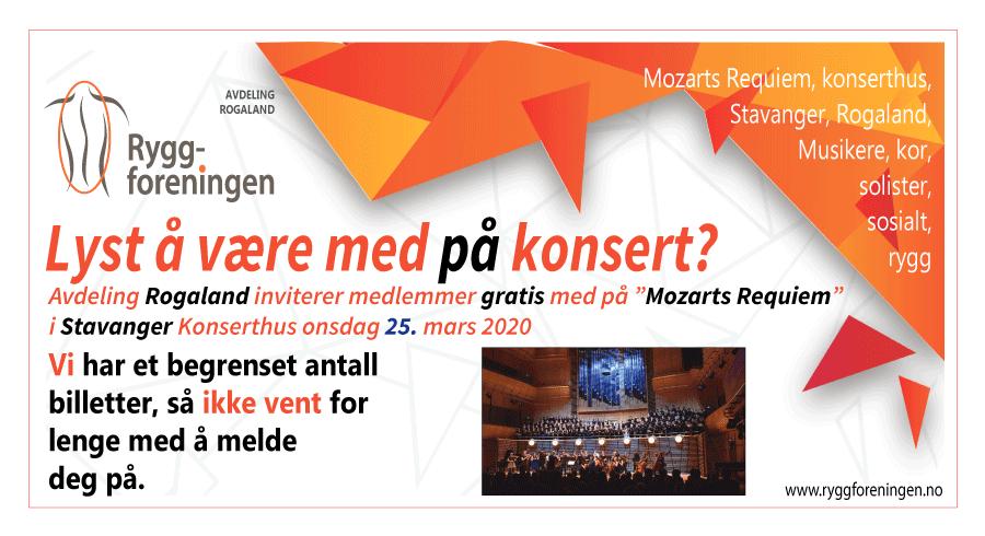 "Ryggforenings avd. Rogaland inviterer medlemmer gratis med på ""Mozarts Requiem"" i Stavanger Konserthus 25. mars 2020"