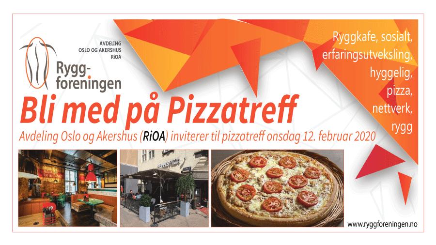 Ryggforeningens avd. Oslo og Akershus (RiOA) inviterer til pizzatreff onsdag 12. februar 2020