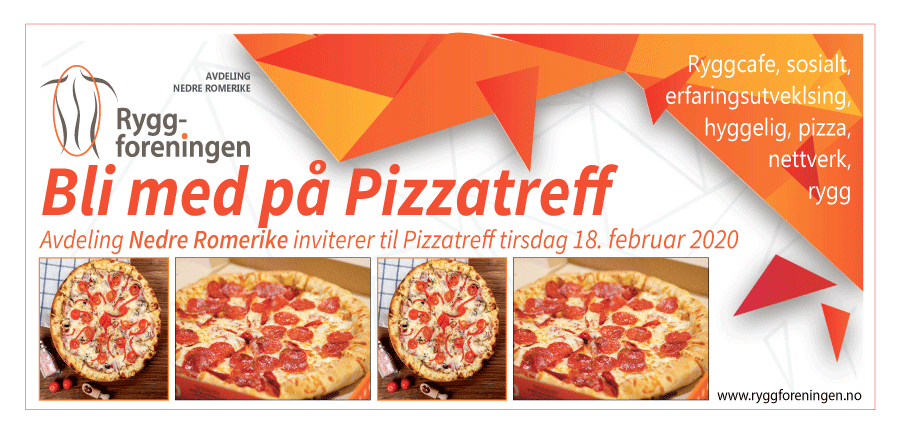 Ryggforeningens avdeling Nedre Romerike inviterer til Pizzatreff tirsdag 18. februar 2020